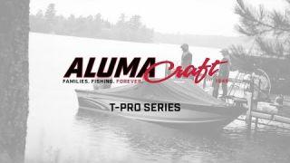 Alumacraft 2018 T Pro Series